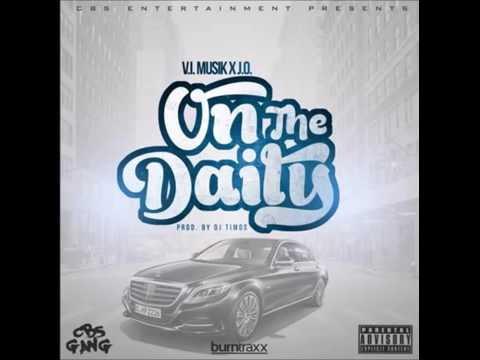 V.I. Musik Feat. J.O. - OTD (On The Daily) (Prod. By DJ Timos)(New Music RnBass)
