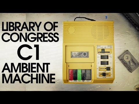 Library Of Congress C1 Cassette Player - The Ambient Machine