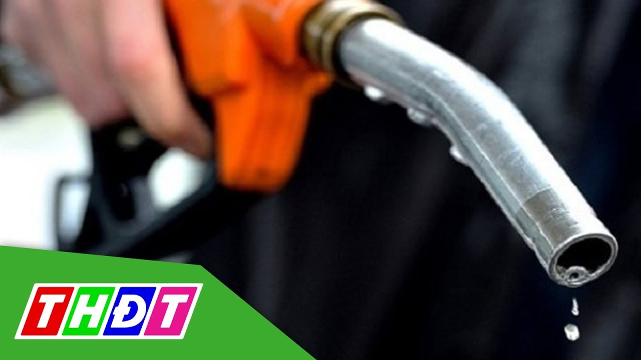 Ngày mai (13/5/2020), giá xăng có thể tăng mạnh | THDT