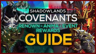 Shadowlands: Ultimate Guide to Covenants, Getting Renown, Anima, Upgrades & Rewards!