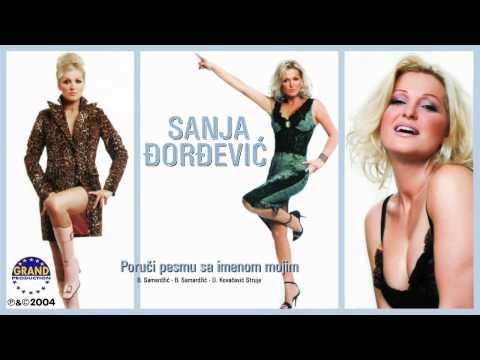 Sanja orevi - Porui Pesmu Sa Imenom Mojim - (Audio 2004)