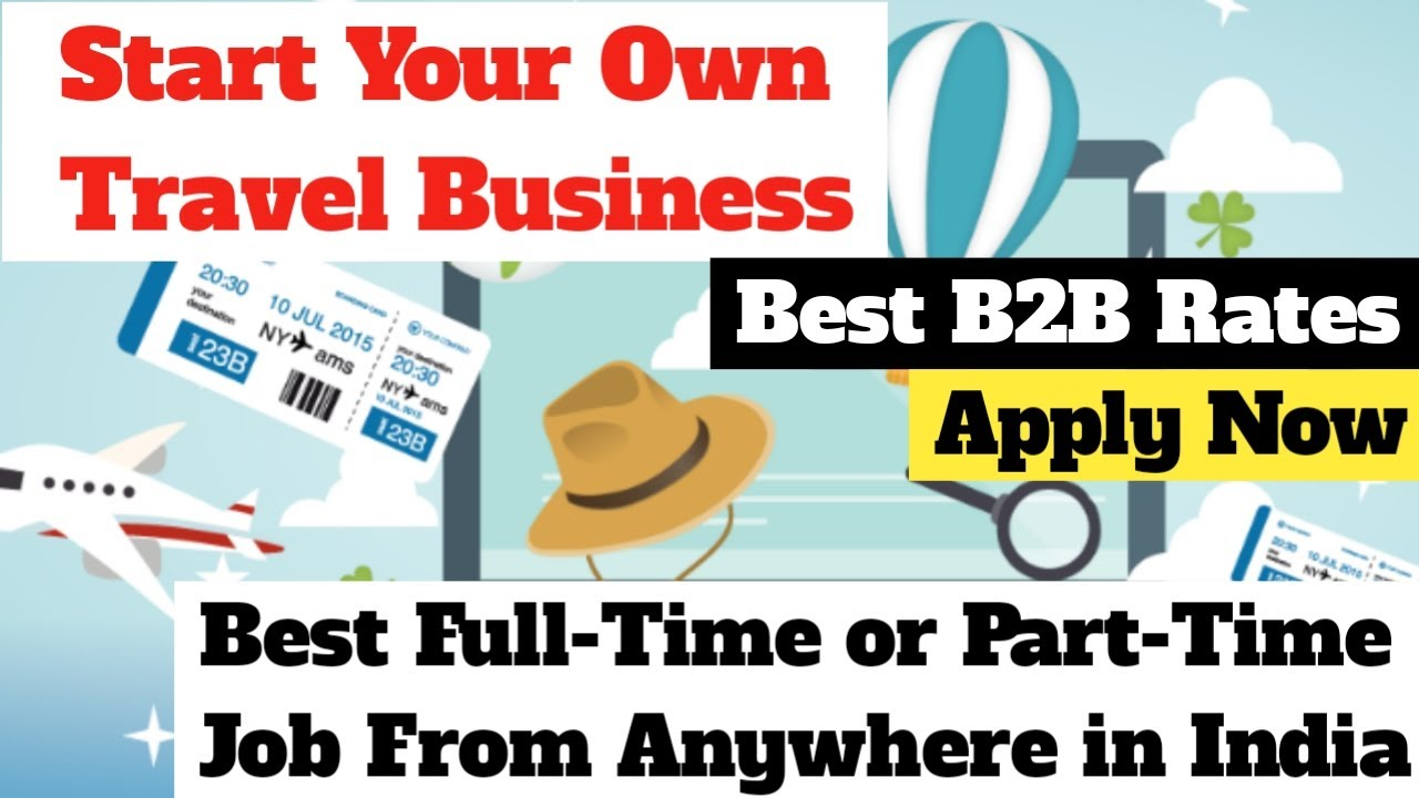 Start Your Own Travel Business From Anywhere || Best Part-Time Or Full-Time Job as a Travel Agent 😷