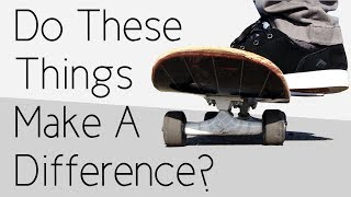 Do These 10 Things Make A Difference  N Skateboarding