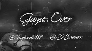D SAENZ Y TAYLORD - GAME OVER
