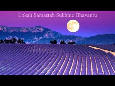 Mantra bringing inner peace - Lokah Samastah Sukhino Bhavantu