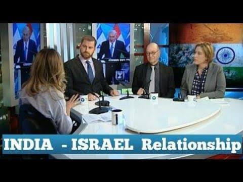 New  India-Israel Relationship | Israeli Media |2017 - US Ge