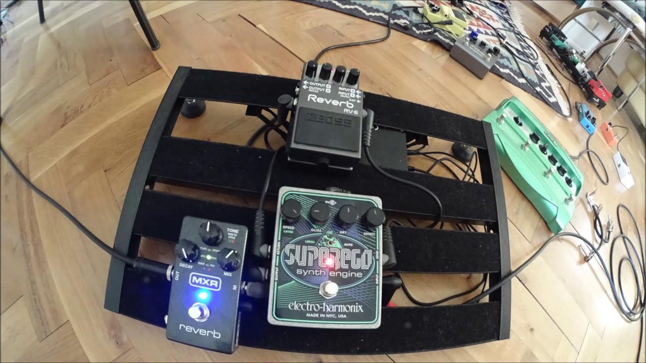 ambient guitar drones ehx superego mxr m300 boss rv 6 reverb pedals youtube. Black Bedroom Furniture Sets. Home Design Ideas