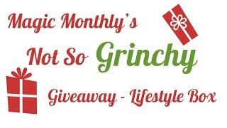 Magic Monthly's Not So Grinchy Giveaway - Lifestyle Box