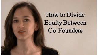 How to Divide Equity Between Co-Founders in a Startup