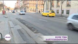 Egyre több a kátyú Budapesten