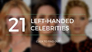These 21 Left-Handed Celebrities Know the Struggle