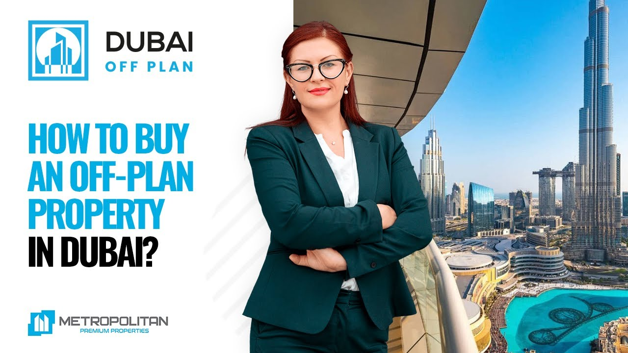 Buying an Off-Plan Property in Dubai