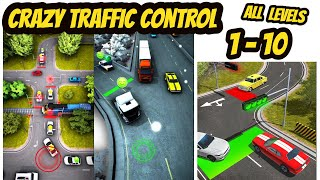 Crazy Traffic Control Game (by BoomHits) Gameplay Walkthrough 1-10 Levels (Android-iOS)