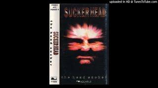 Suckerhead - ( Mario ) Budak Industri