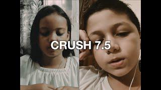 CRUSH 7.5