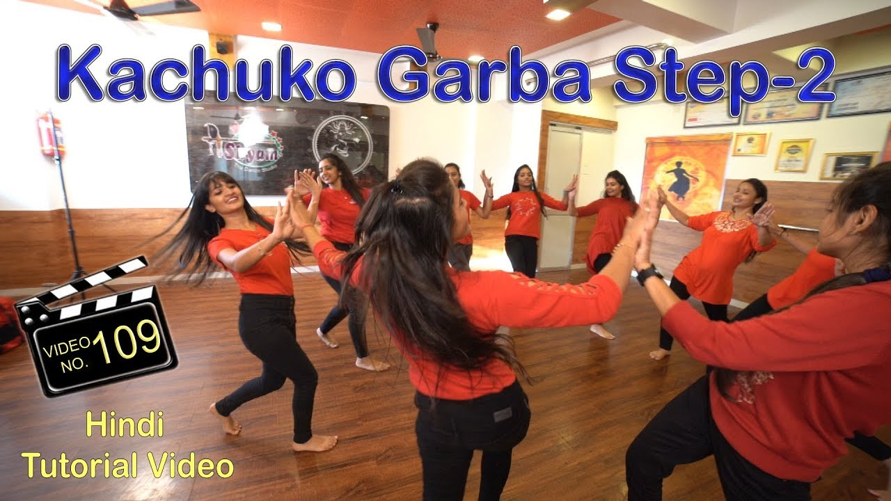 NEW KACHUKO GARBA STEPS - 2 HINDI TUTORIAL VIDEO 2019 | Kachuko Songs