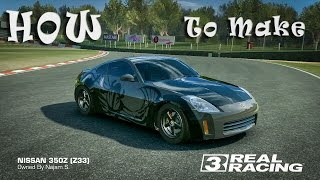 How to make Fast and Furious Tokyo Drift Nissan 350z in Real Racing 3