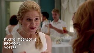 Faking It Season 3 | New Promo #2 (VOSTFR)