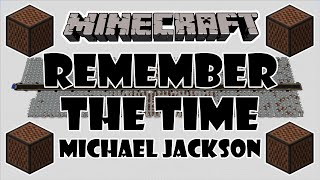 ♪ [FULL SONG] MINECRAFT Remember The Time by Michael Jackson in Note Blocks w/Lyrics ♪