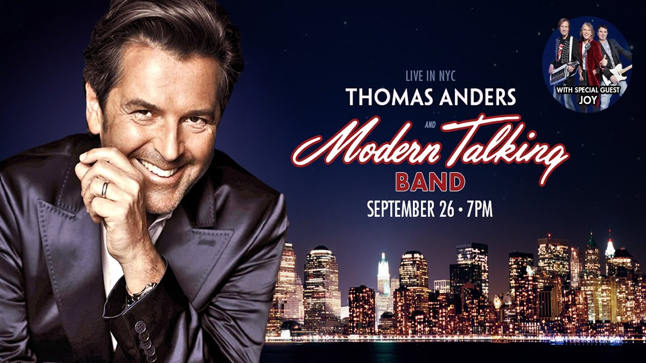Thomas Anders Modern Talking Band Nyc 2015 Concert Youtube