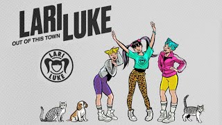 Lari Luke Ft. Alida - Out Of This Town