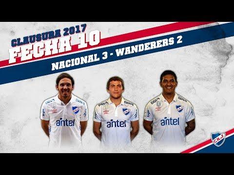 Clausura 2017 Fecha 10 / Nacional 3 - Wanderers 2