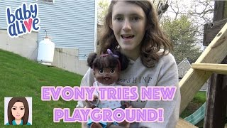 Baby Alive Evony Tries Out New Playground!