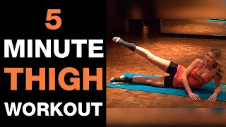 Get Sexy Legs I 5 Minutes Thigh Workout