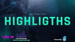EL TORNADO! HIGHLIGHTS DAY 3 DEC 5 - GAMING FROG WEEKDAY INVITATIONAL FIFA 19 CUP