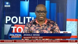 Fayose Declares 2019 Presidential Ambition Pt 1 | Politics Today |