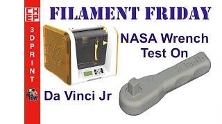 Filament Friday #22 - NASA Wrench Test Print on Da Vinci Jr - Video #066
