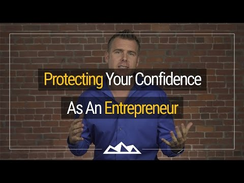 How To Protect Your Confidence As An Entrepreneur   Dan Martell