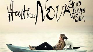 Heather Nova - Stop The Fire