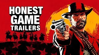 Honest Game Trailers | Red Dead Redemption 2