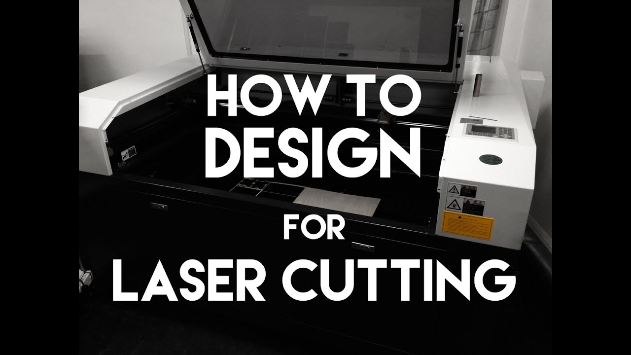 How To Design For Laser Cutting Youtube