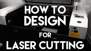 How To Design For Laser Cutting