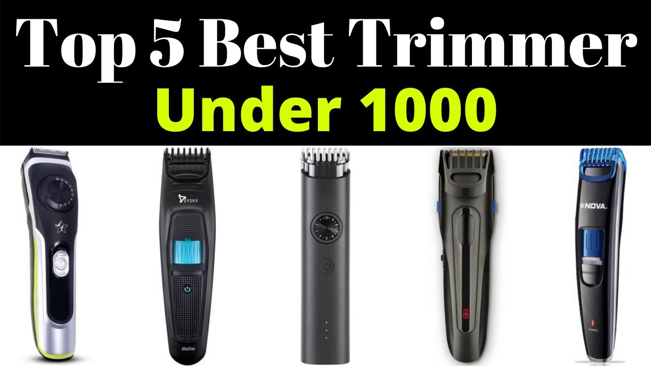 Top 5 Best Trimmers Under Rs 1000 In India 2020 | Best Beard Trimmer For  Men In India Below 1000 Rs. - YouTube