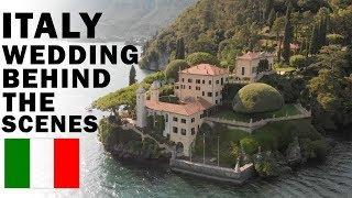 ITALY WEDDING   Behind the scenes!
