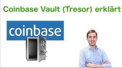 Coinbase Vault (Tresor) erklärt - für die sichere Aufbewahrung eurer Krypto-Guthaben