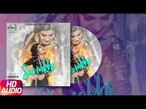 Sunakhi   Audio Song   Kaur B   Desi Crew   Latest Punjabi Song 2017   Speed Records