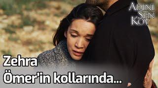 Zehra Ömer'in Kollarında... - Adını Sen Koy 245. Bölüm