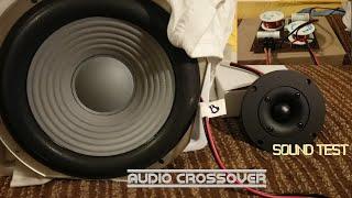Audio Crossover - Sound test /Sony Woofer + Monacor Tweeter/