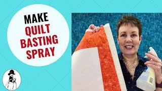 Homemade Quilt Basting Spray