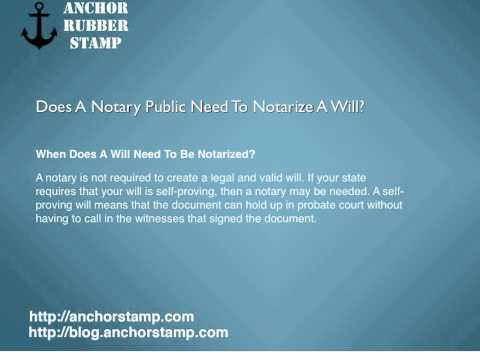 Does A Notary Public Need To Notarize A Will?