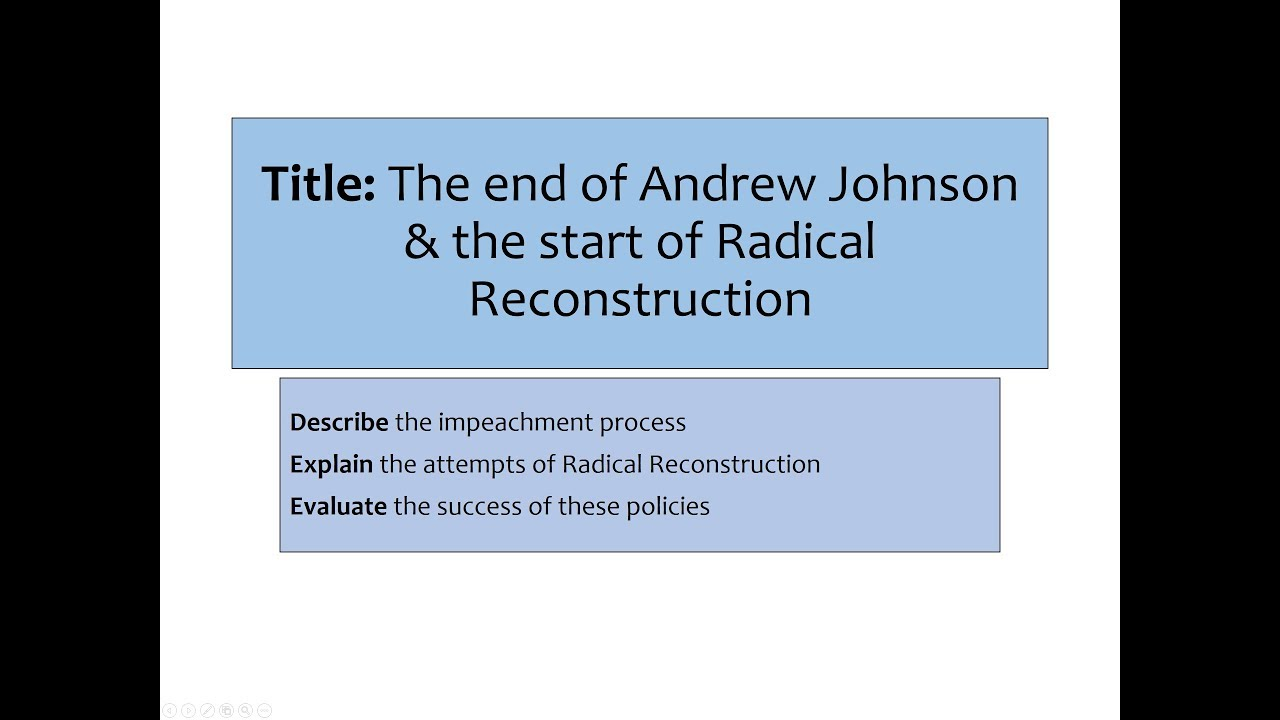 an analysis of the results of the radical reconstruction of andrew jackson No andrew johnson was a democrat who had run for election as president lincoln's vice-president on the national union ticket the radical republicans wanted drastic changes in the south during reconstruction johnson was more sympathetic to the south, and wanted to reunite them with the union immediately and unconditionally.