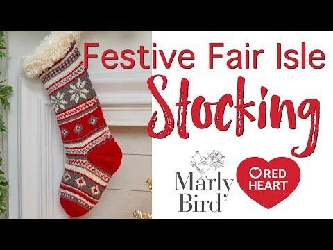 How To Knit Festive Fair Isle Stocking