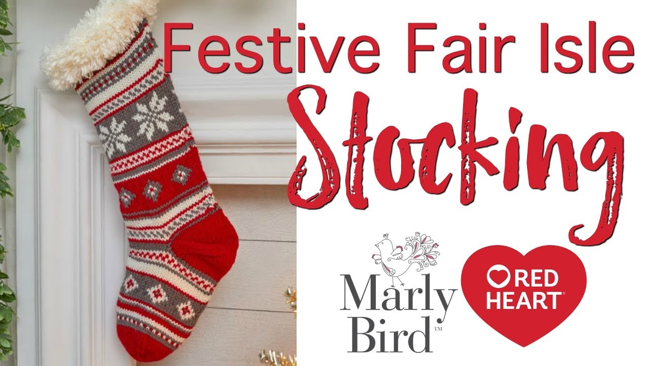 b98160323 How to Knit Festive Fair Isle Stocking - YouTube