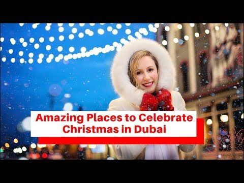 amazing-places-to-celebrate-christmas-in-dubai---festivities,-food-&-fireworks