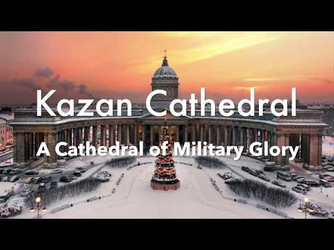 Kazan Cathedral: A Cathedral of Military Glory