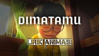 Dimatamu Sufian Suhaimi Cover By Fieya Julia Lirik Animasi